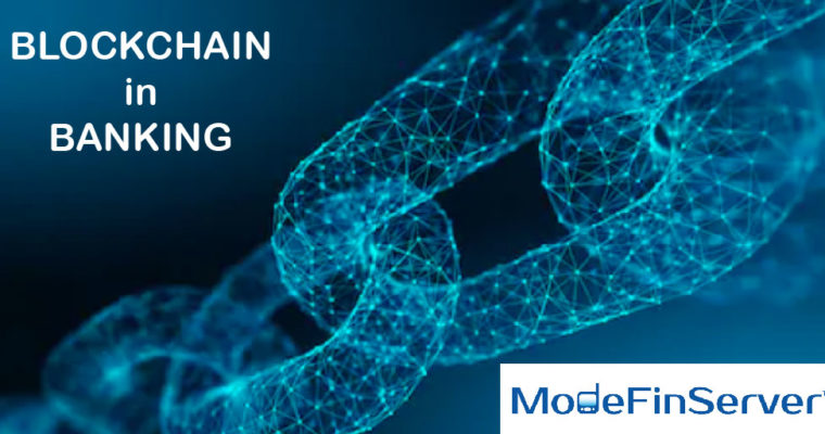 Blockchain in Banking – Significance & Applications