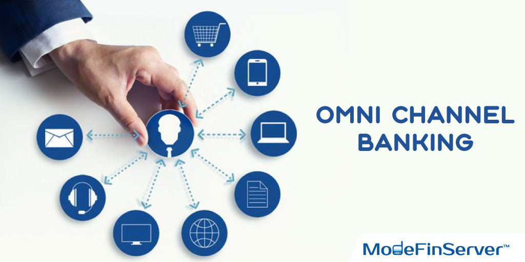 What & Why Omni Channel Banking?